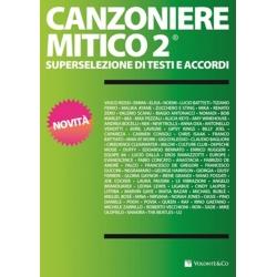 CANZONIERE MITICO 2 - VOLONTE\' EDITORE