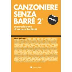 CANZONIERE SENZA BARRE\' 2 - VOLONTE\' EDITORE