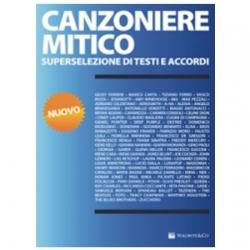 CANZONIERE MITICO - VOLONTE\' EDITORE