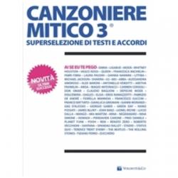 CANZONIERE MITICO 3 - VOLONTE\' EDITORE
